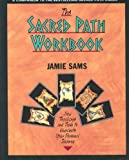 img - for THE SACRED PATH WORKBOOK: New Teachings and Tools to Illuminate Your Personal Journey book / textbook / text book
