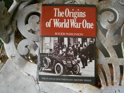 The Origins of World War One.
