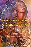Las prácticas sexuales del Quodoushka: Enseñanzas