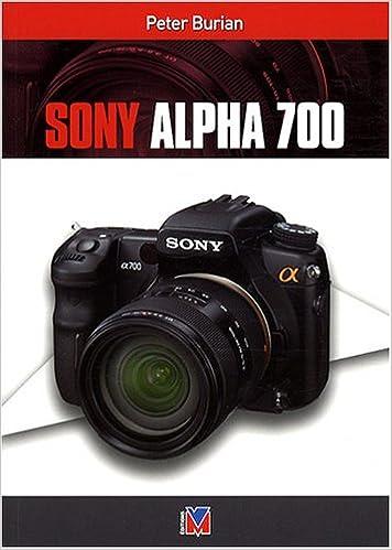 Sony Alpha 700: Amazon.es: Peter-K Burian, Dominique Dudouble ...