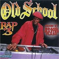 Old School Rap Volume 3 Various