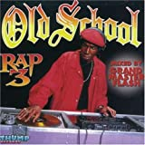 Old School Rap Volume 3