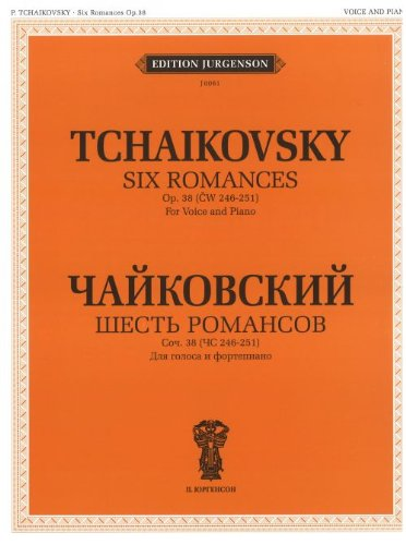 Six Romances. Op. 38 (CW 246-251). For Voice and Piano. With transliterated text PDF
