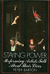 Staying Power: Performing Artists Talk About Their Lives