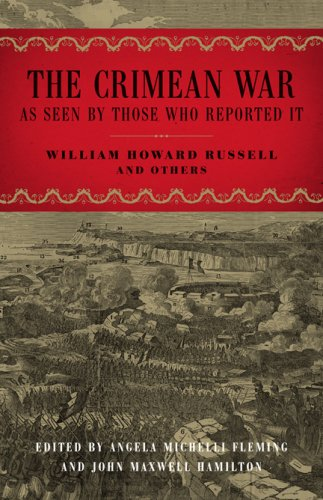 Download The Crimean War: As Seen by Those Who Reported It (From Our Own Correspondent) ebook