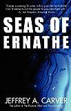 Seas of Ernathe, Jeffrey A. Carver, 0759296251