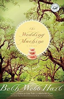 The Wedding Machine by [Hart, Beth Webb]