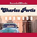 Norwood Audiobook by Charles Portis Narrated by David Aaron Baker