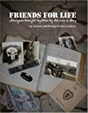 Friends for Life: Strangers Brought Together by the War in Iraq