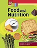 Food and Nutrition, Emily Sohn, Sarah Webb, 079109121X