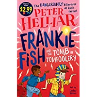 Frankie Fish and the Tomb of Tomfoolery: Australia Reads Special Edition