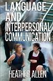Language And Interpersonal Communication