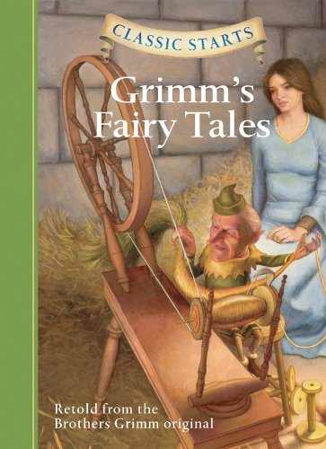 Classic Starts: Grimm's Fairy Tales (Classic Starts Series) ()