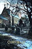 Defender of the Faithful (Defender of the Realm) (Volume 3)