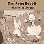 Mrs. Peter Rabbit | Thornton W. Burgess