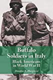 Buffalo Soldiers in Italy, Hondon B. Hargrove, 0786417080