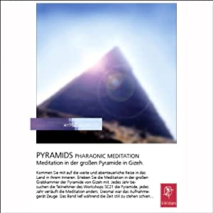 Pyramids. Pharaonic Meditation Hörbuch