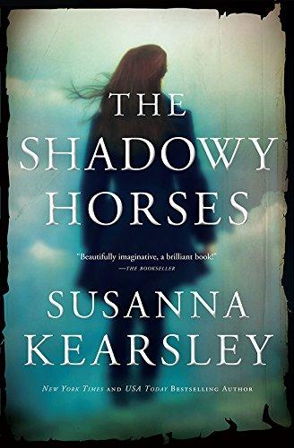 The Shadowy Horses by [Kearsley, Susanna]