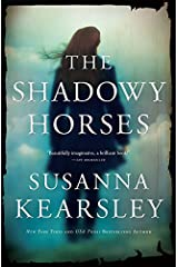 The Shadowy Horses Kindle Edition