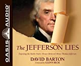 : The Jefferson Lies: Exposing the Myths You've Always Believed About Thomas Jefferson