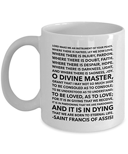 Saint Francis of Assisi Prayer Mug - Coffee Tea Cup - Lord Make Me an Instrument of Your Peace