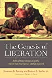 The Genesis of Liberation: Biblical Interpretation in the Antebellum Narratives of the Enslaved