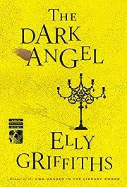 The Dark Angel (Ruth Galloway Mysteries Book…