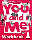 You and Me 1. Workbook: Workbook Level 1