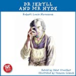 Dr Jekyll and Mr Hyde: An Accurate retelling of a Timeless Classic | Robert Louis Stevenson,Peter Crowther