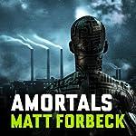 Amortals | Matt Forbeck