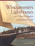 Windjammers, Lighthouses, & Other Treasures of the Maine Coast