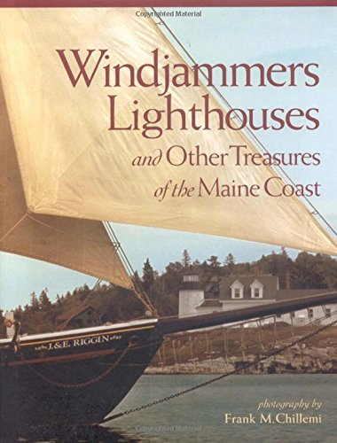 Windjammers, Lighthouses, & Other Treasures of the Maine Coast - East Coast Lighthouses