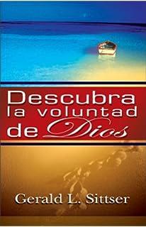 Descubra la Voluntad de Dios: Como Hacer Cada Decision Con Paz Y Confianza (Spanish