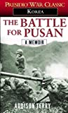 Front cover for the book The Battle for Pusan: A Memoir by Addison Terry
