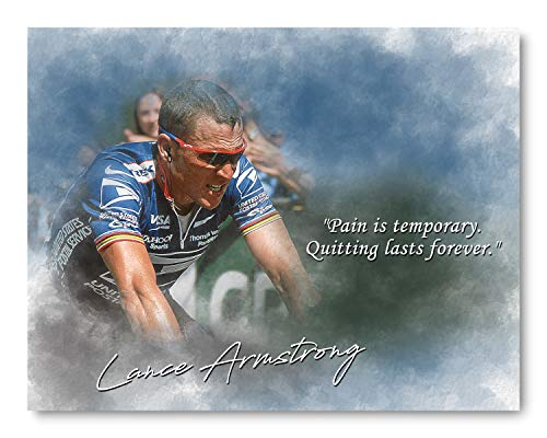 Pain is Temporary Lance Armstrong Inspirational Quote - 8 x 10 Unframed Print - Wall Art for Bedrooms, Offices, Living Rooms - Stunning Gift For Cyclists, Tour de France fans and collectors