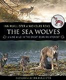 The Sea Wolves, Ian McAllister, 1554692067