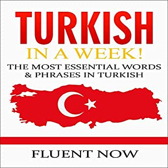 Amazon com: Turkish: Learn Turkish in a Week! The Most Essential