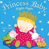 Princess Baby, Night-Night, Karen Katz, 0385378483