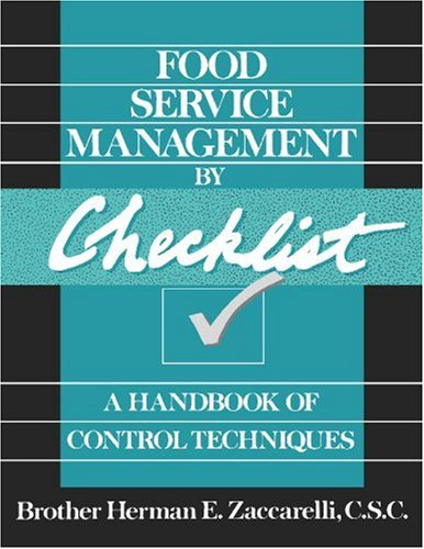 Food Service Management by Checklist: A Handbook of Control Techniques