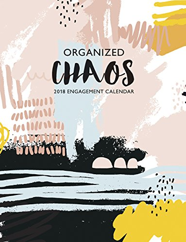 Organized Chaos 2018 Engagement Calendar