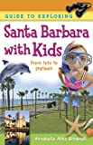 Guide to Exploring Santa Barbara with Kids