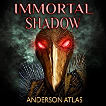 IMMORTAL SHADOW: HEROES OF DISTANT PLANETS, BOOK 3