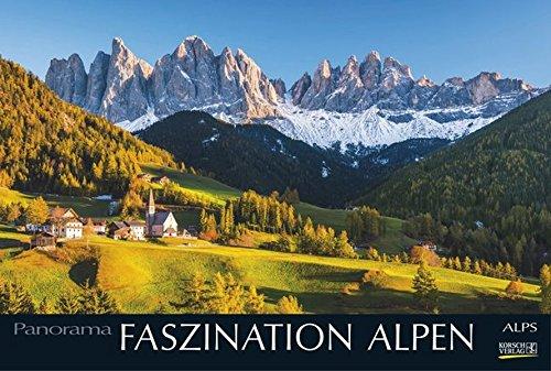 Faszination Alpen 2017: PhotoArt Panorama Kalender