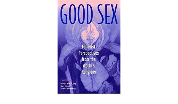 Feminist from good perspective religion sex world
