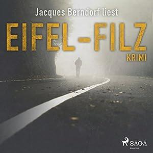 Eifel-Filz (Eifel-Krimi: Ein Fall für Siggi Baumeister 6) Hörbuch