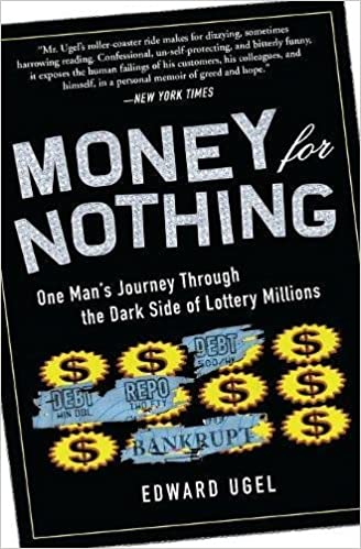 Money for Nothing: One Man's Journey through the Dark Side