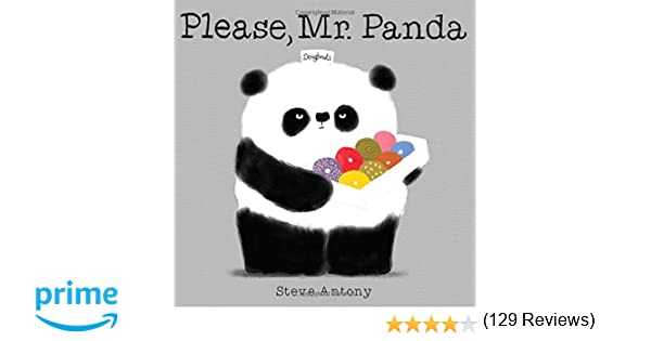 Please, Mr. Panda: Steve Antony: 9780545788922: Amazon.com: Books