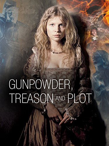 Gunpowder, Treason and Plot (BBC Series)