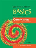 img - for Computer Literacy BASICS: Microsoft Office 2007 Companion (Available Titles Skills Assessment Manager (SAM) - Office 2007) book / textbook / text book