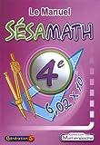 Le Manuel Sésamath 4e